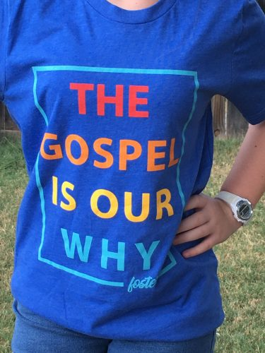 """The Gospel Is Our Why """"Foster"""" Tee"""