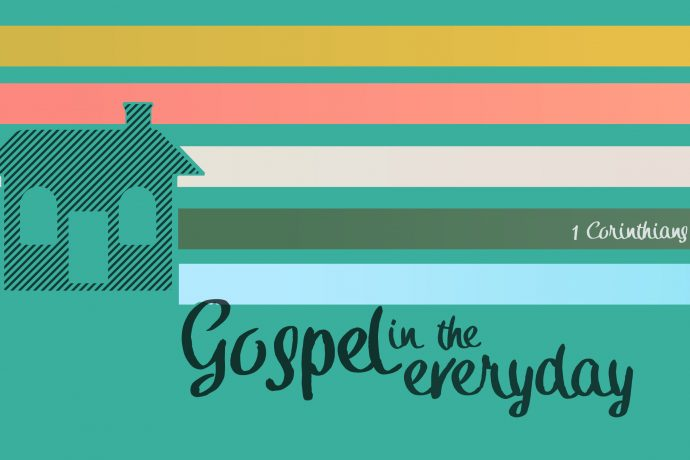 Foundations of Gospel in the Everyday